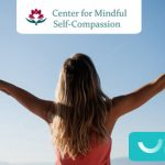 Cursos e Retiros: MSC - Mindful Self-Compassion